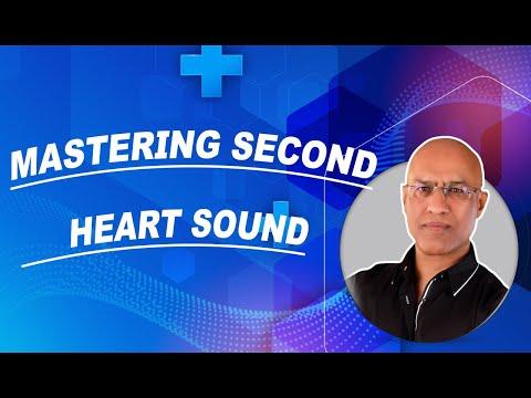 Mastering Second Heart Sound - S2 Splitting