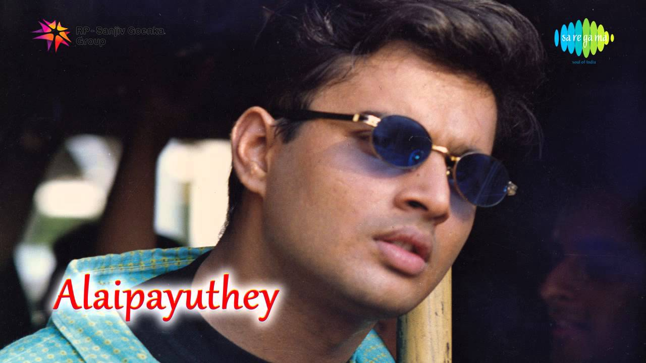 Alaipayuthey Tamil mp3 songs download