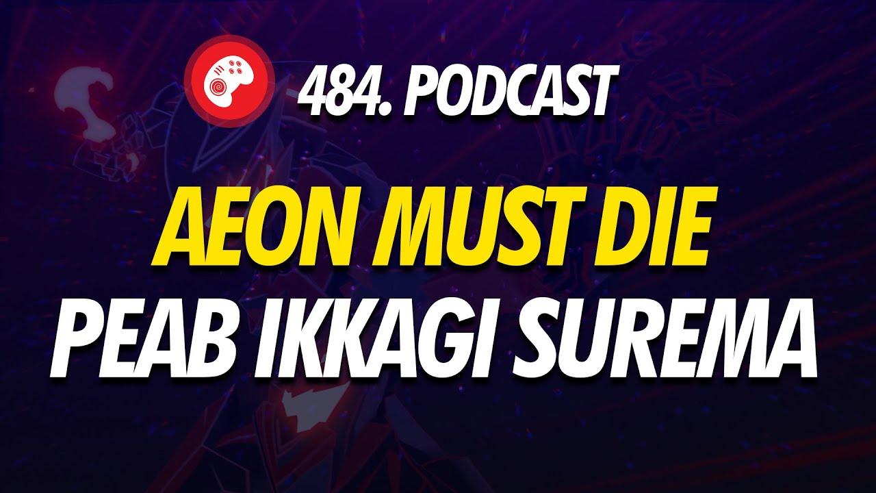 484. saade: Aeon Must Die peab ikkagi surema
