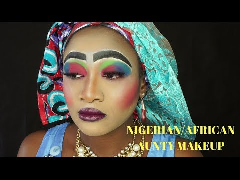 MOST BEAUTIFUL MAKEUP EVER. NIGERIAN/AFRICAN AUNTY MAKEUP WORST MAKEUP EVER 2017
