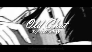 [Mafia Music] DAILY'NEW - Old Chat [Official Audio] +Lyrics