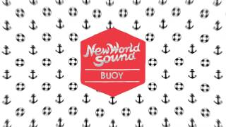 New World Sound & No Talent - Buoy (Audio) I Dim Mak Records