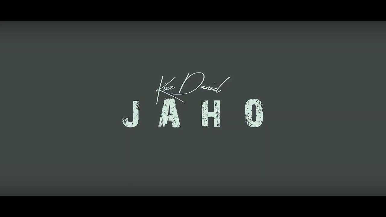 Kizz Daniel - Jaho (Audio Lyric Visual)