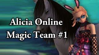[ Alicia Online ]  -  Magic team #1