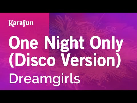 Karaoke One Night Only (Disco Version) - Dreamgirls *