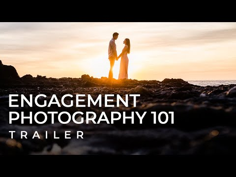 how-to-take-incredible-engagement-photos-|-engagement-photography-101-course-trailer