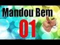 Mandou Bem - 01 - Sweet Danger, Fabiano Borges, Dixie Heaven.