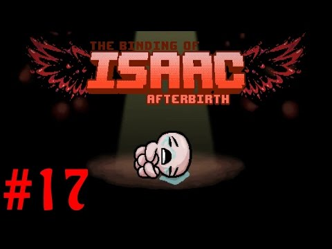The Binding of Isaac: Afterbirth† | Part 17 | Jacob's Ladder