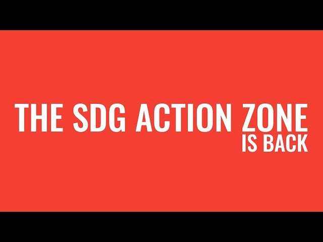 SDG Action Zone is back! Register Now