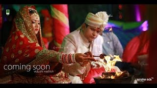 North Indian wedding Ashish+ Vidhushi _ wedding teaser smokeads