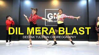 Dil Mera Blast | Deepak Tulsyan Choreography | Bollywood Dance | Darshan Raval | G M Dance