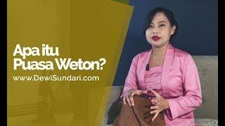Apa itu Puasa Weton & Bagaimana Caranya? - Dewi Sundari 2017 Video