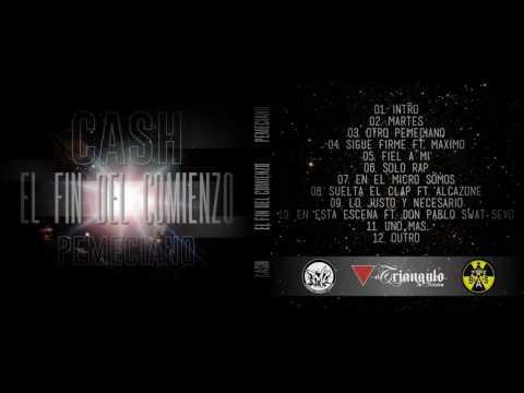07 - Cash Pemeciano - En El Micro Son | El Fin Del Comienzo |
