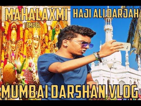 Mahalaxmi temple & haji ali dargah vlog Mumbai Darshan part 3