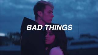 MGK ft. Camila Cabello - Bad Things // Español