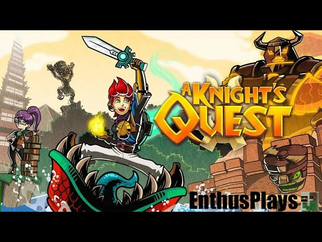 A Knight's Quest (Switch) - EnthusPlays | GameEnthus