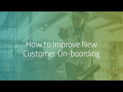 Digital Transformation: How to Improve New Customer Onboarding