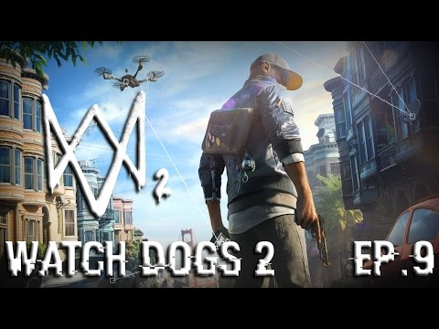 On hack en drone! - Watch Dogs 2 ep.9