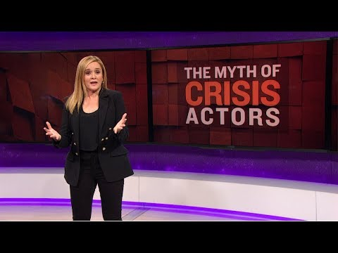 The Myth of Crisis Actors, Part 2 | June 13, 2018 Act 2 | Full Frontal on TBS