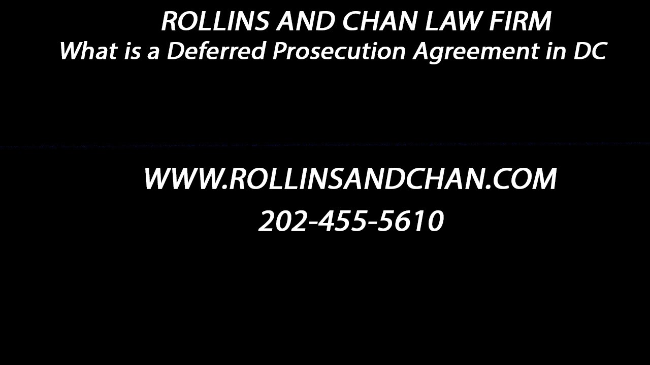Criminal Lawyer In Dc Explains Deferred Prosecution Agreement Youtube
