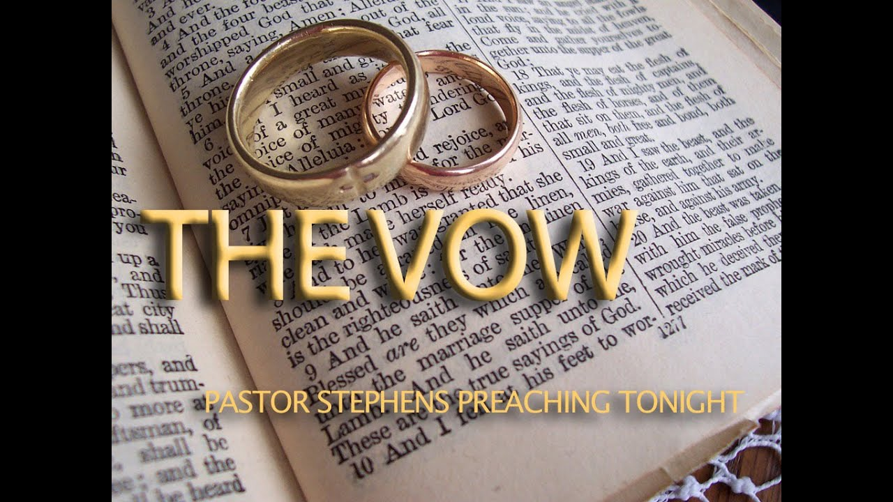 The Vow 01312016 Pm The Door Christian Fellowship El