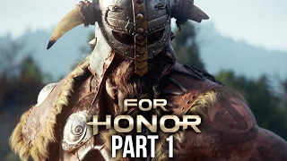 FOR HONOR Walkthrough Part 1 - THE WARDEN Chapter 1 Intro (Single Player Campaign)