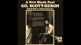 Gil Scott-Heron - Small Talk At 125th And Lennox [Full Album]