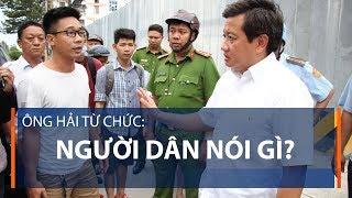 Ông Hải từ chức: Người dân nói gì?   VTC1