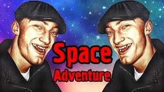 Космические Пацаны - Space Adventure - №3
