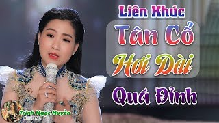 Tuyển Tập Em Gái Trịnh Ngọc Huyền Hát Tân cổ Hơi Dài Quá Đỉnh | Trịnh Ngọc Huyền ✔