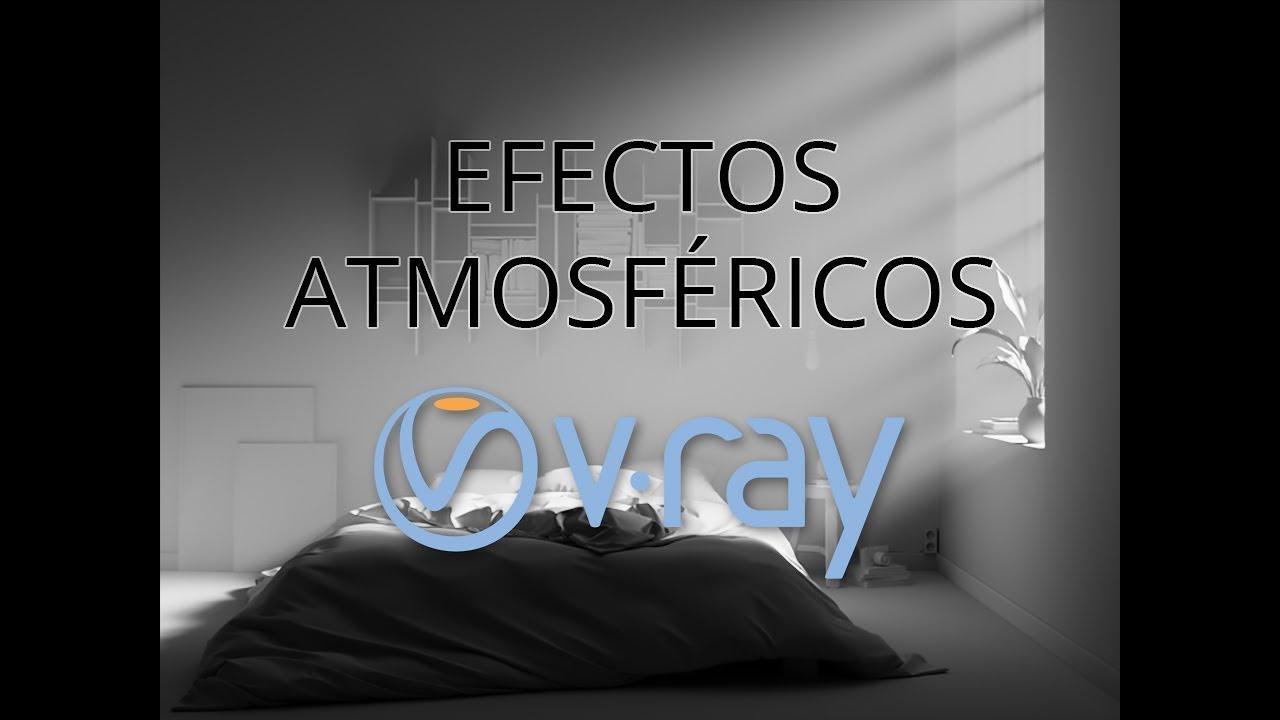Efectos atmosféricos en V-Ray