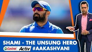 #CWC19: SHAMI - The unsung HERO   Castrol Activ #AakashVani