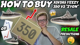 "HOW TO BUY Adidas Yeezy Boost 350 V2 ""Zyon"" 