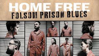 Home Free - Folsom Prison Blues