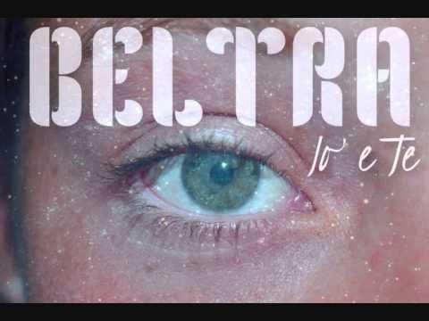 BELTRA - Io e Te