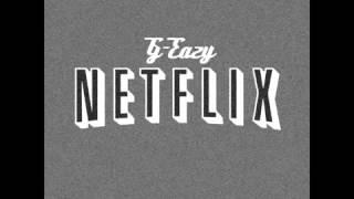 G Eazy Netflix