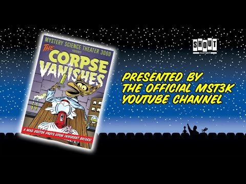 MST3K: The Corpse Vanishes FULL MOVIE  with Annotations