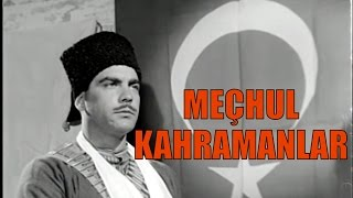 Meçhul Kahramanlar - Türk Filmi