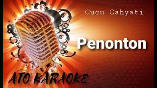 CUCU CAHYATI - Penonton ( karaoke )