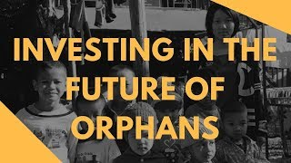 Charity Trip : Investing In The Future Of The Orphans