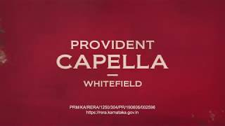 Provident Luxury Apartment in Whitefield | Provident Capella | Best Offers Call - 8861265544