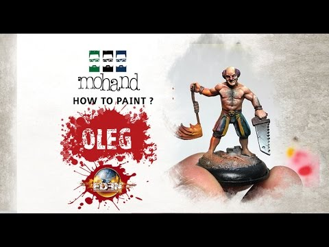 How To Paint : Oleg ( From Eden the Game )