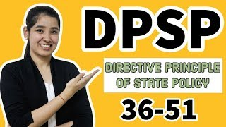 Directive Principles Of State Policy | DPSP | Article 36-51 | Indian Constitution