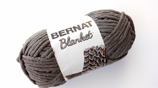 Yarn 101: Bernat Blanket, Episode 271