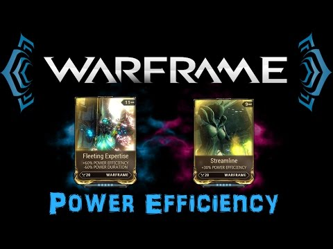 [U20] Warframe - Power Efficiency - Streamline on Rank 4, Why? | N00blShowtek