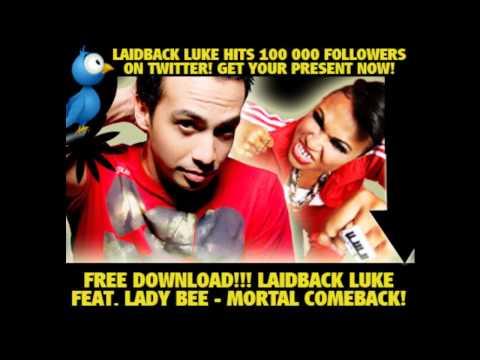 Laidback Luke feat. Lady Bee - Mortal Comeback (Original Mix)