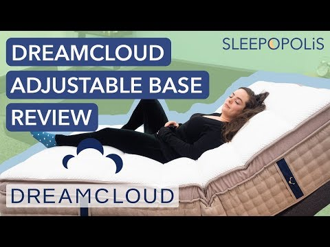 DreamCloud Adjustable Bed Frame Review - Do You Need an Adjustable Base?