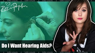 Do I Want Hearing Aids?