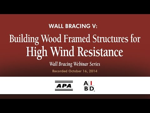 Wall Bracing V: Building Wood Framed Structures for High Win