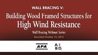 Wall Bracing V: Building Wood Framed Structures for High Wind Resistance